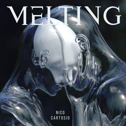 Nico Cartosio Melting
