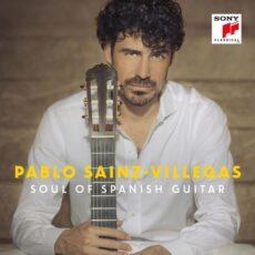Pablo Sainz-Villegas Soul of Spanish Guitar