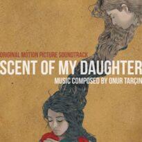 موسیقی متن Scent of My Daughter