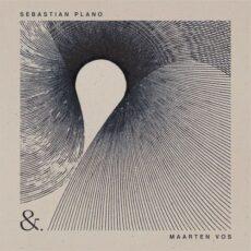 Sebastian Plano, Maarten Vos &