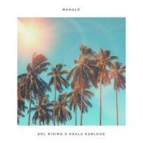 Sol Rising Mahalo