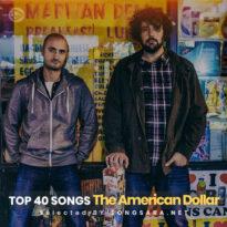TOP 40 The American Dollar (Selected BY SONGSARA.NET)