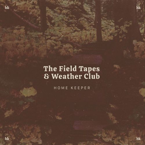 The Field Tapes Home Keeper