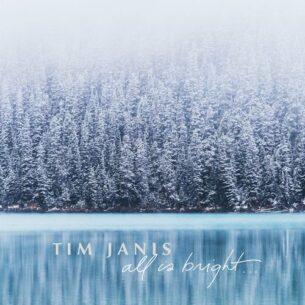 Tim Janis All Is Bright