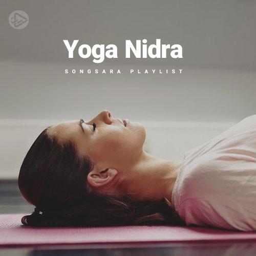 Yoga Nidra (Playlist By SONGSARA.NET)