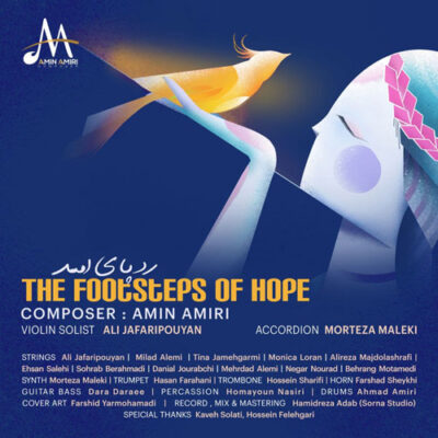 Amin Amiri - The Footsteps Of Hope