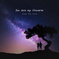 Aron van Selm You are my Universe