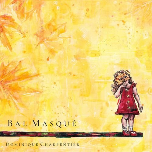 Dominique Charpentier Bal masqué