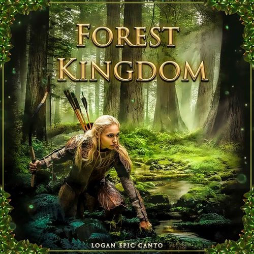 Logan Epic Canto Forest Kingdom