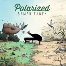 Samer Fanek Polarized