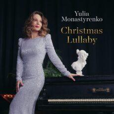 Yulia Monastyrenko Christmas Lullaby