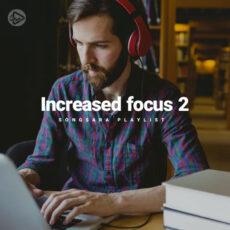 Increased Focus 2 (Playlist By SONGSARA.NET)