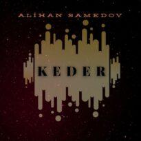 Alihan Samedov Keder