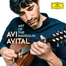 Avi Avital Art of the Mandolin