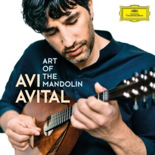 Avi Avital Art of the Mandolin