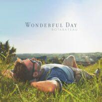 Botabateau Wonderful Day