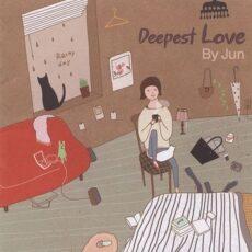 By Jun Deepest Love