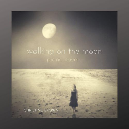 Christine Brown Walking on the Moon