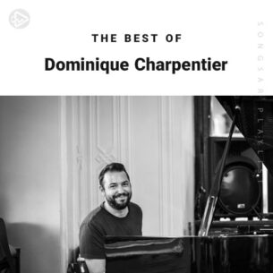 The Best Of Dominique Charpentier (Playlist)