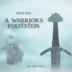 Epic Music World A Warrior's Footsteps
