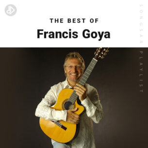 The Best Of Francis Goya (Playlist)