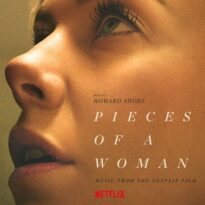 Howard Shore Pieces Of A Woman (Music From The Netflix Film)