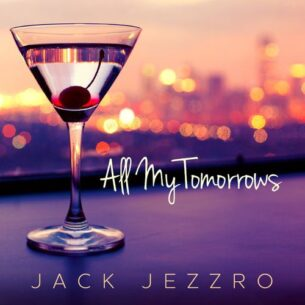 Jack Jezzro All My Tomorrows