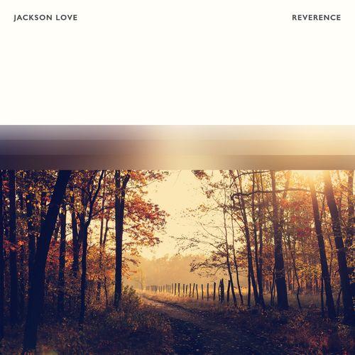 Jackson Love Reverence