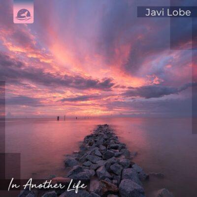 Javi Lobe In Another Life