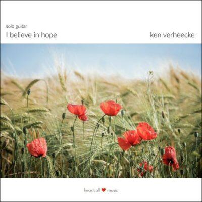 Ken Verheecke I Believe in Hope