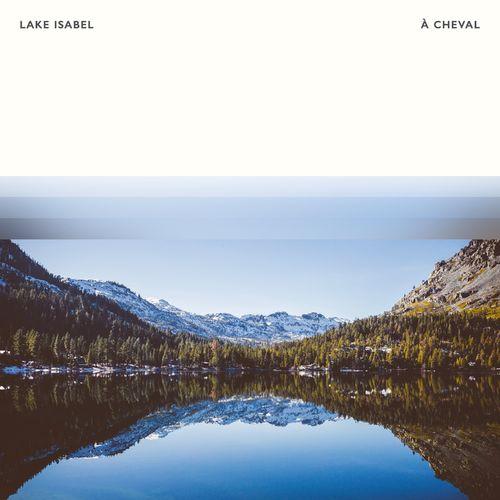 Lake Isabel À Cheval