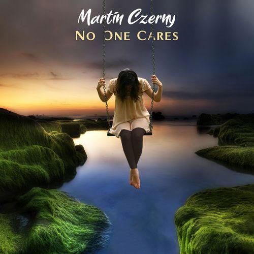 Martin Czerny No One Cares