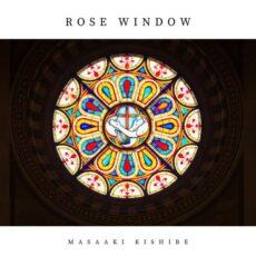 Masaaki Kishibe Rose Window