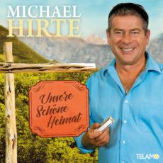 Michael Hirte Unsere schöne Heimat