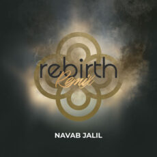 Navab Jalil - Rebirth (Remix)