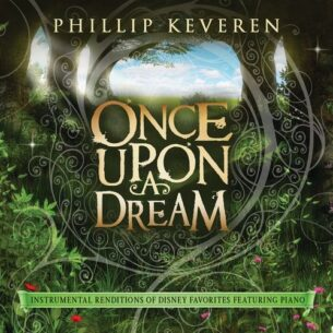 Phillip Keveren Once Upon A Dream