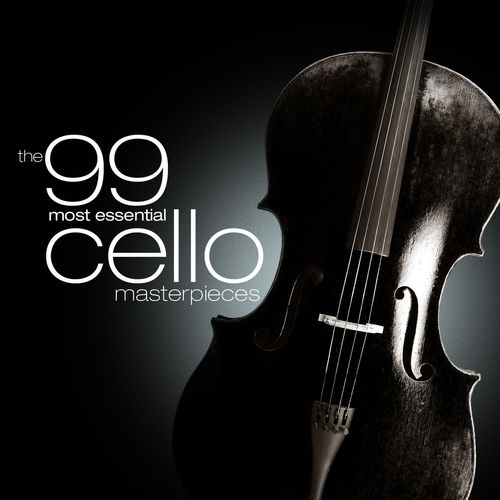 The 99 Most Essential Cello Masterpieces