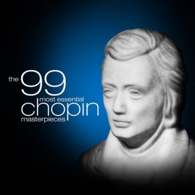 The 99 Most Essential Chopin Masterpieces
