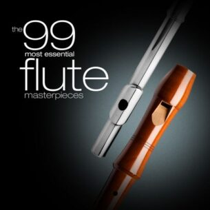 The 99 Most Essential Flute Masterpieces