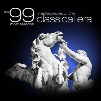 The 99 Most Essential Masterpieces of the Classical Era