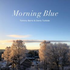 Tommy Berre Morning Blue