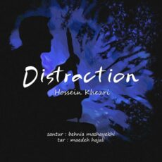 Hossein Khezri - Distraction