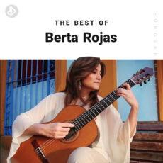 The Best Of Berta Rojas (Playlist)