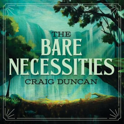 Craig Duncan The Bare Necessities (From The Jungle Book)