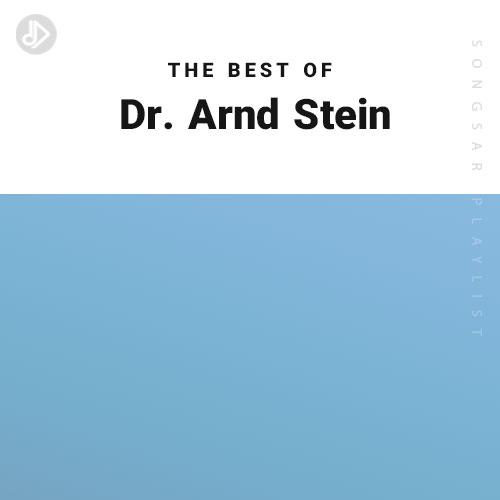 The Best Of Dr. Arnd Stein (Playlist)