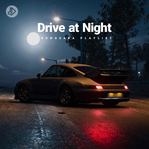 Drive at Night (Playlist)