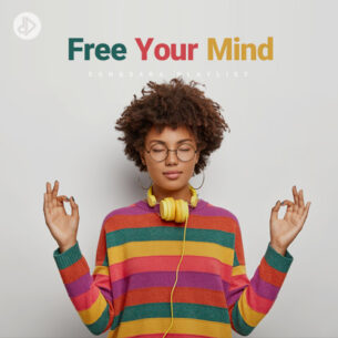 Free Your Mind (Playlist)