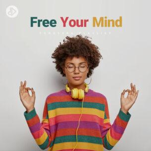 Free Your Mind (Playlist)
