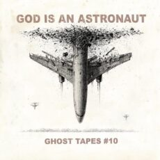 God Is an Astronaut Ghost Tapes #10