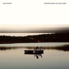Ian Wong Adventures In Solitude